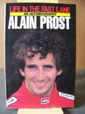 ALAIN PROST - LIFE IN THE FAST LANE